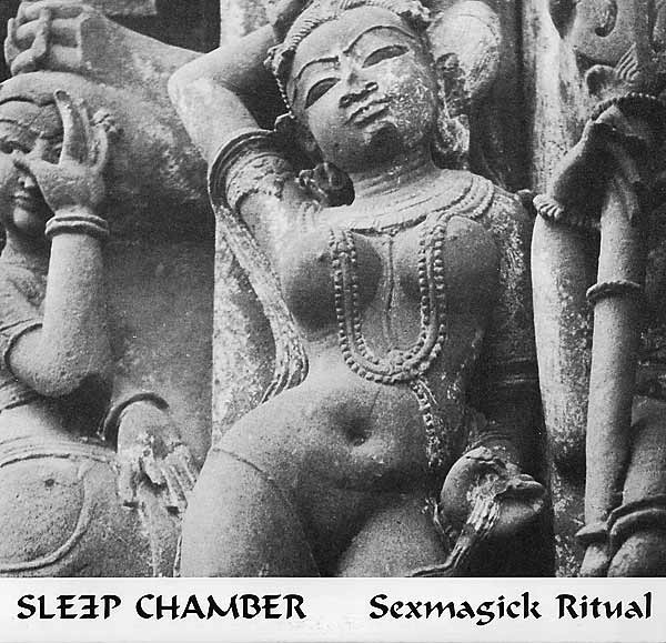 Sleep Chamber - Sexmagick Ritual