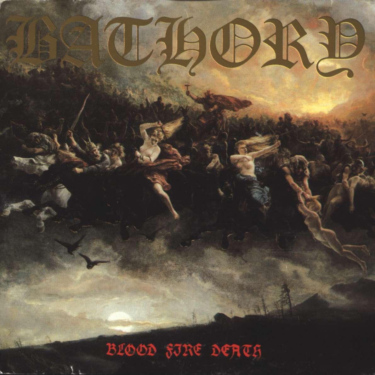 Bathory обложка альбома Blood Fire Death