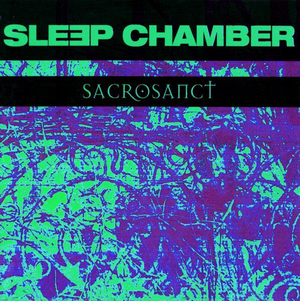 Sleep Chamber - Sacrosanct обложка альбома