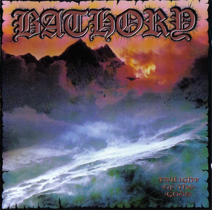 Bathory - Twilight of the gods обложка альбома